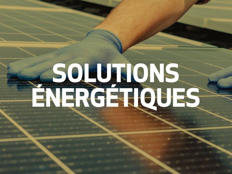 Solutions énergétiques pour le bâtiment